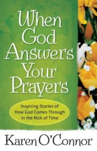 Karen O'Connor - When God Answers Your Prayers - Book Cover