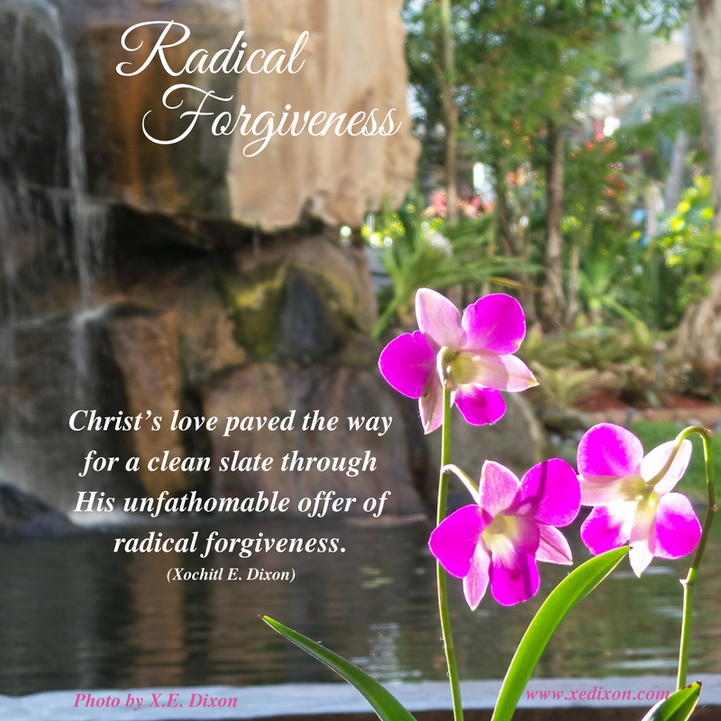 MEME - Christ's love leads to Radical Forgiveness - July 7, 2017