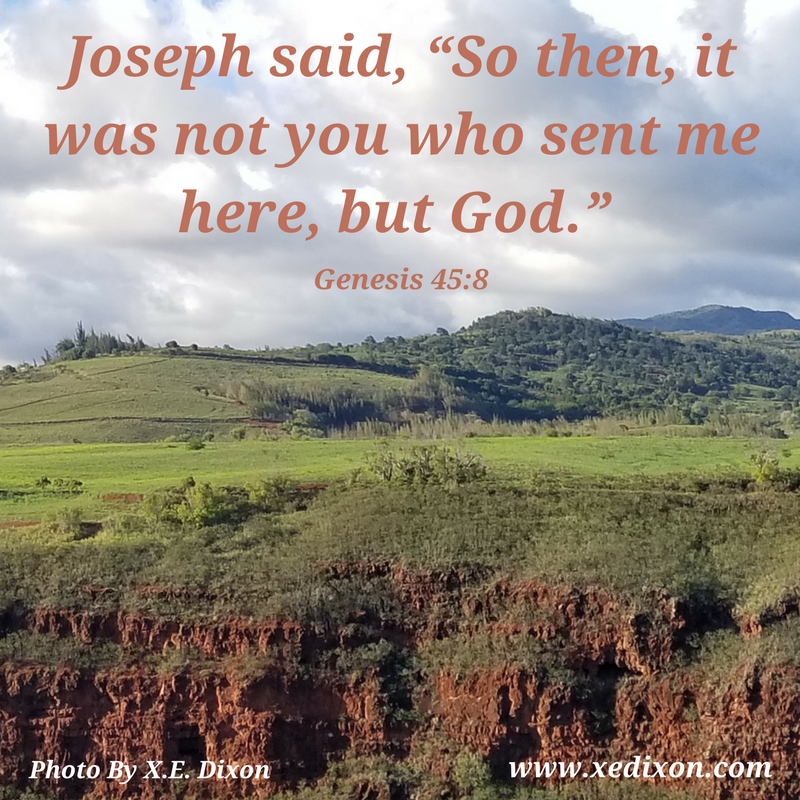 MEME - Genesis 45 v 8 - Jan 22, 2018 Blog Post - Honoring God When Loving Family Ain't Easy