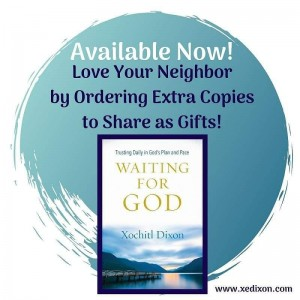 MEME - Waiting for God Available Now - Love Neighbor - Aug 7, 2019